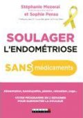 soulager l'endométriose sans medicaments